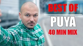 Best Of Puya | 40 min. MIX