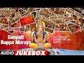Ganpati Bappa Moraya : Bollywood Ganpati Special Songs   Audio Jukebox   T-Series