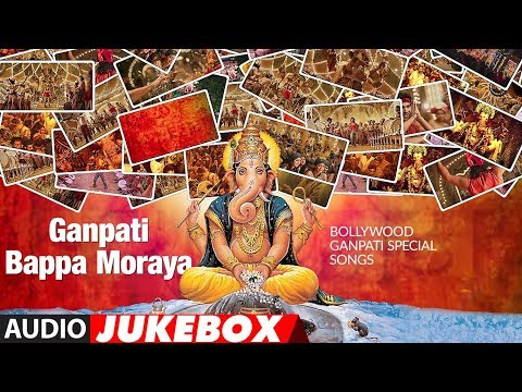 ganpati-bappa-moraya-:-bollywood-ganpati-special-songs-|-audio-jukebox-|-t-series