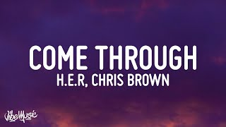H.E.R - Come Through ft. Chris Brown (Lyrics)