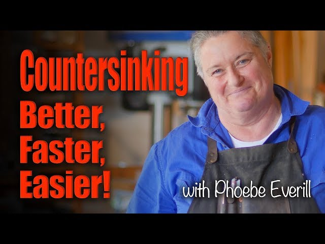 Countersinking - Better, Faster, Easier!