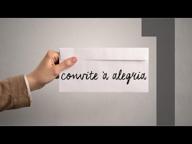 CONVITE À ALEGRIA - 1 de 4 - Unidade
