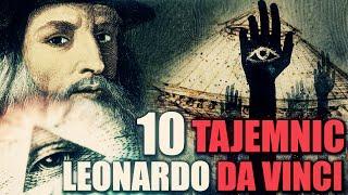 10 TAJEMNIC - LEONARDO DA VINCI!