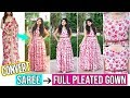 Convert Old Saree Into Fully Pleated Gown In Just 10 minutes
