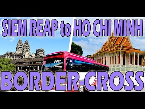 Indochina 2018 | BORDER-CROSSING FROM CAMBODIA TO VIETNAM | TRAVEL TIPS