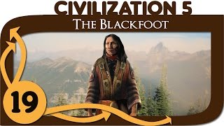 Civilization 5 - Let's Play Blackfoot - Ep. 19 - Civ 5 Deity Gameplay