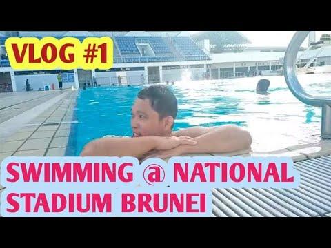 ( Vlog#1 ) Swimming @ National  Stadium of Brunei Darussalam 🇧🇳