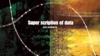 Gambar cover Super scription of Data - Eiko Shimamiya