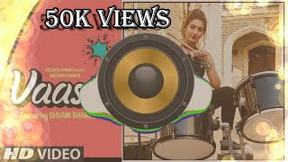 Vaaste Song - Dhvani Bhanushali||Dholki Hard Remix||Dj Remix ||Dhvni Bhanushali New Dj Song || 2019