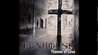 FUNHOUSE - So Cold Without You