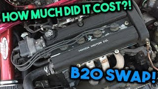 How Much I Spent To Swap A B20 Into My Integra!!