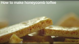 How to make honeycomb toffee