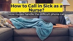 How to Call in Sick as a Nurse