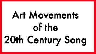 An Art history time line of Art Movements of the 20th Century in So...
