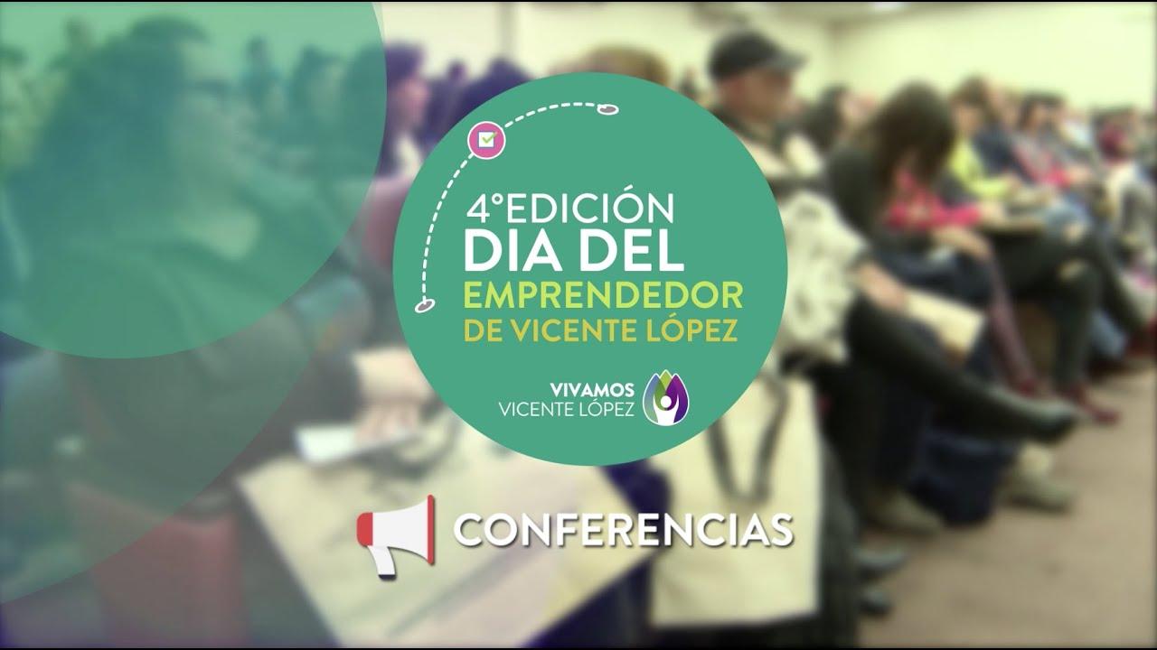 4to Día del Emprendedor de Vicente López #Conferencias