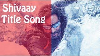 BOLO HAR HAR HAR Video Song | SHIVAAY Title Song With Lyrics | Mithoon Badshah