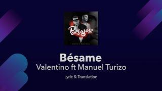 Bésame 💋 Lyrics English Translation - Valentino Ft MTZ Manuel Turizo - English Lyrics Meaning