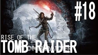 RISE OF THE TOMB RAIDER実況#18「強い!!」