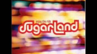 Sugarland - Sugarland (Lyrics in the description)