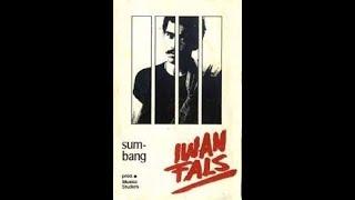 Iwan Fals - Sumbang,Jangan Bicara