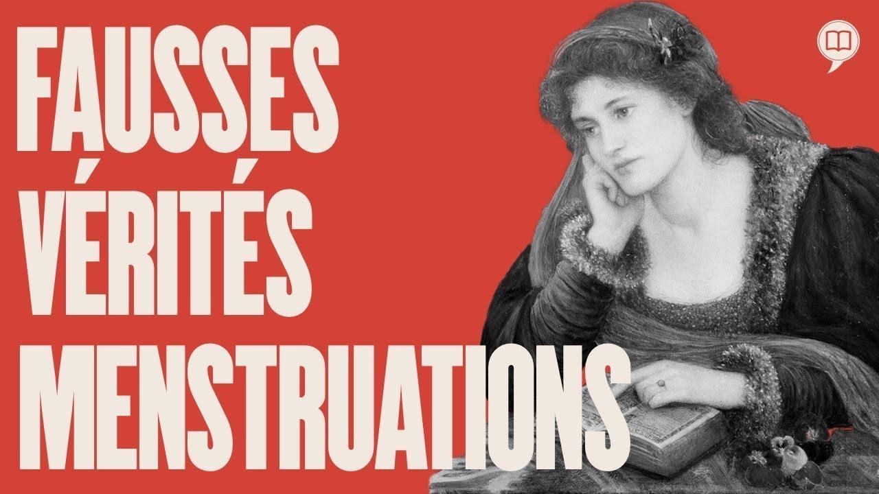 Menstruations: symbolique historique   L'Histoire nous le dira # 174