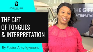 The Gift of Tongues and Interpretation | Pastor Amy Igweonu | 28 June 2020
