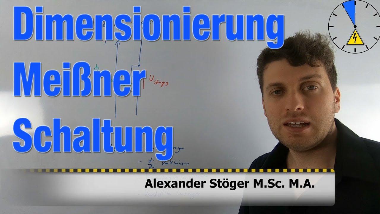 Meißner Schaltung Dimensionierung Widerstände Induktivität Kapazität Spule  Kondensator Transistor