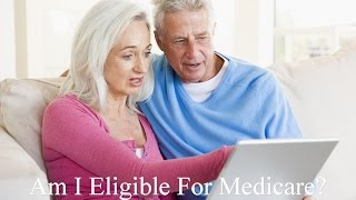 Gambar cover Am I Eligible For Medicare?