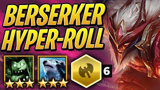 HYPER-ROLLING 6 BERSERKER! - Mr. UNSTOPPABLE? | TFT | Teamfight Tactics Set 2 | League of Legends AC