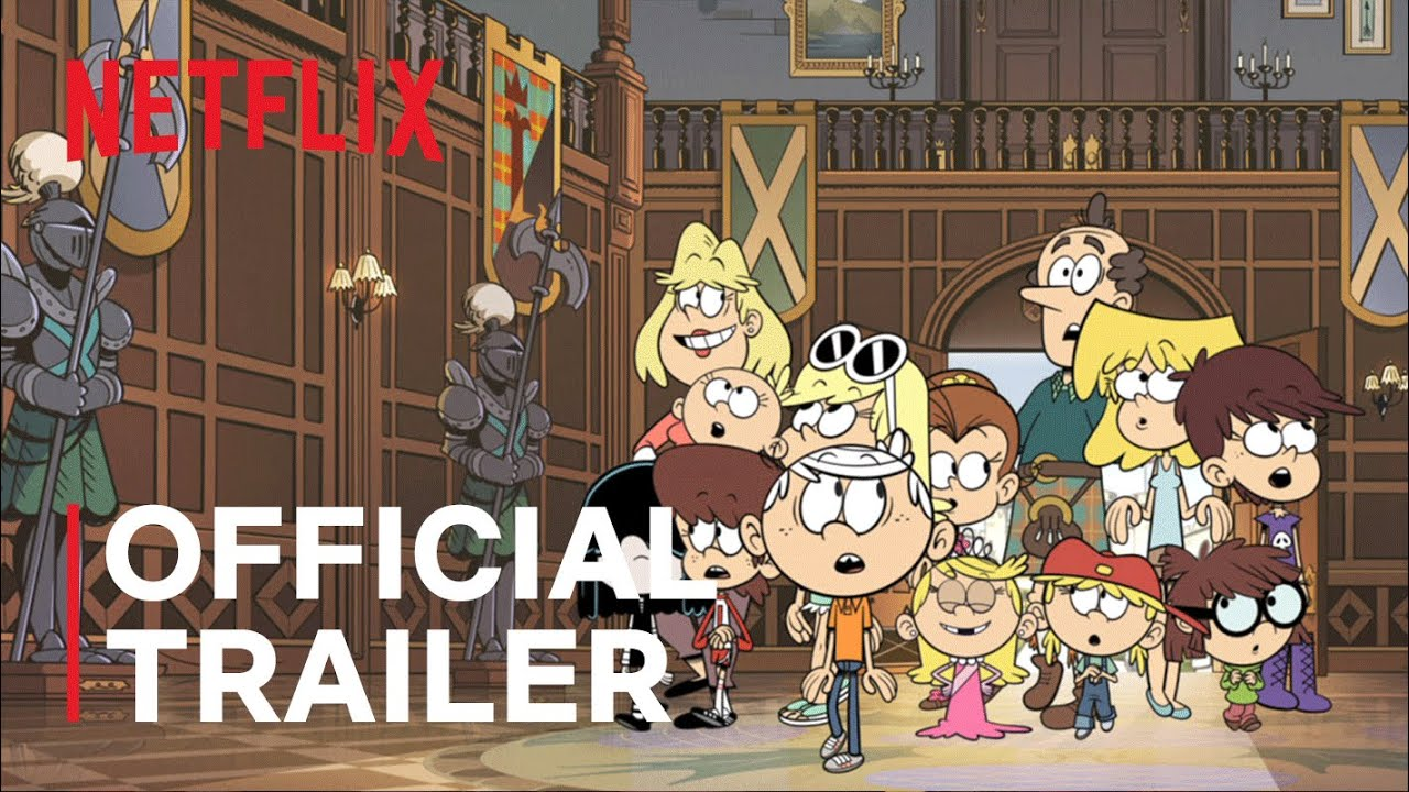 The Loud House Movie   Official Trailer   Netflix