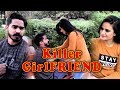KILLER GIRLFRIEND || FUNNY VIDEOS, VINES || The Rahul Sharma