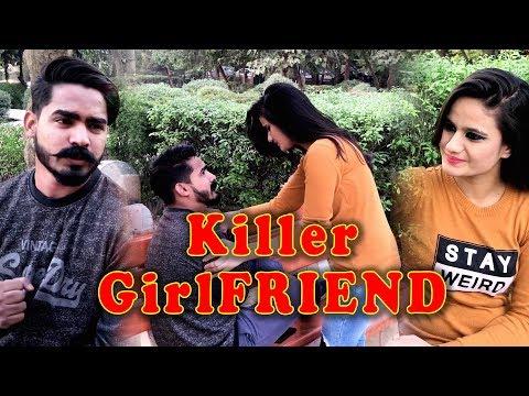 KILLER GIRLFRIEND    FUNNY VIDEOS, VINES    The Rahul Sharma
