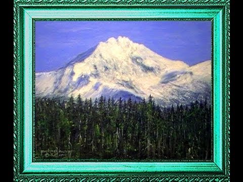 Sisters Oregon – Landscapes in Acrylic – Narrated Version – Part 2