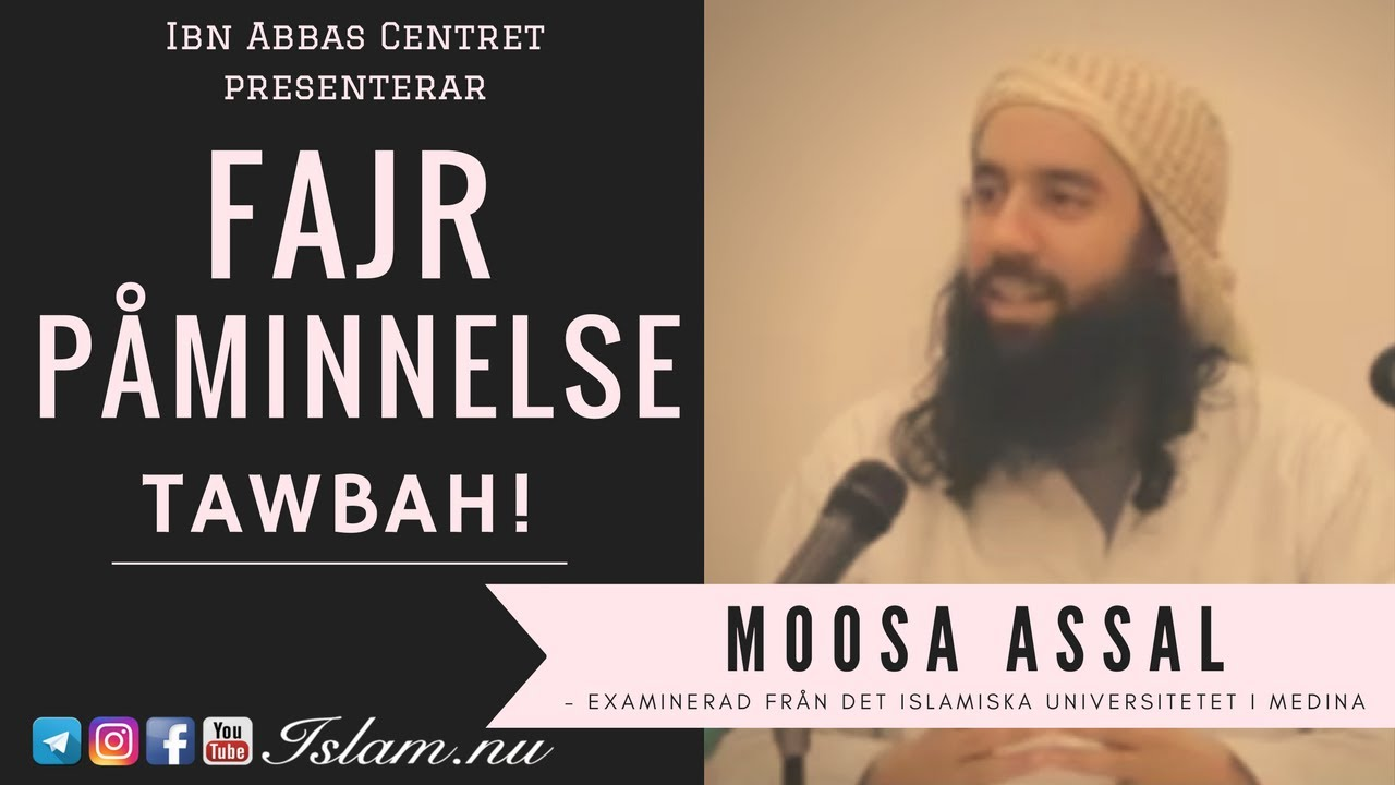 Tawbah! (Ånger) | Fajr Påminnelse med Moosa Assal