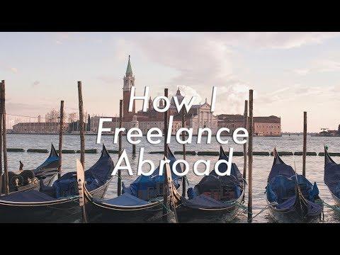 How I Work Freelance Abroad