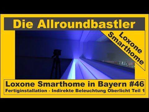 Loxone Smarthome - Fertiginstallation in Bayern #46 - Indirekte Beleuchtung Oberlicht Teil 1
