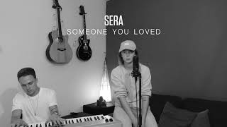 Download lagu Someone You loved (Cover Sera i am)
