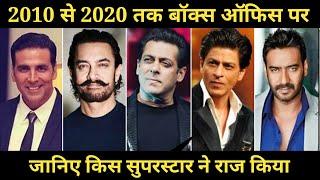 Box Office Collection of Top 5 Superstar of This Decade, Akshay Kumar, Salman, Ajay, Shahrukh, Aamir