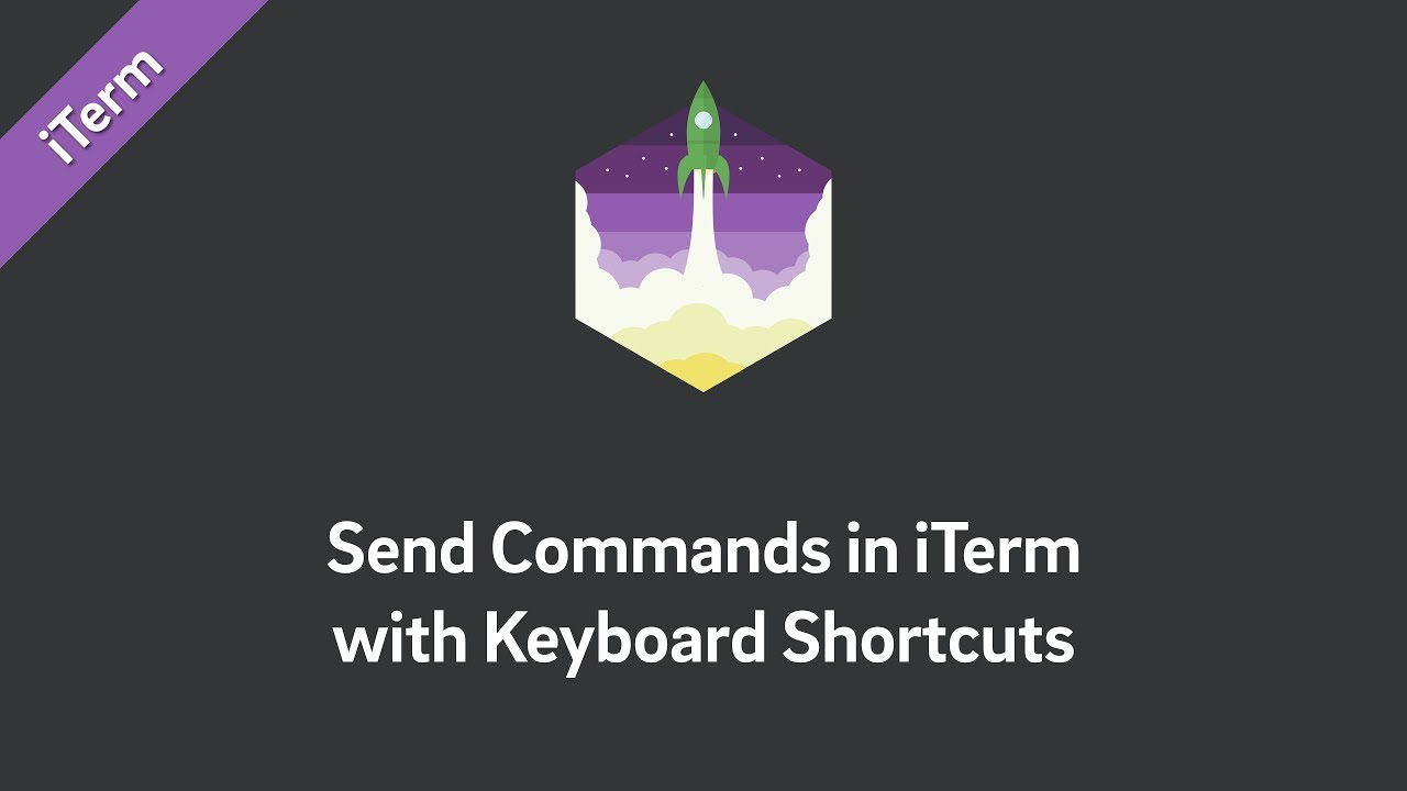 Send Commands in iTerm with Keyboard Shortcuts
