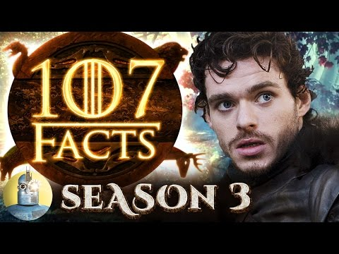 107 Game of Thrones Season 3 Facts YOU Should Know @Cinematica