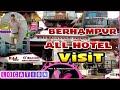 Berhampur all Hotel & Restaurant    location & area visit
