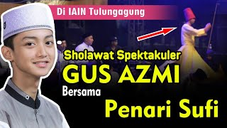 🔴 Live - Spektakuler ! Gus Azmi & Gus Aladdin Ali Raja @IAIN Tulungagung