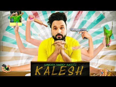 Kalesh (Motion Poster) Yaddi Rattu|...