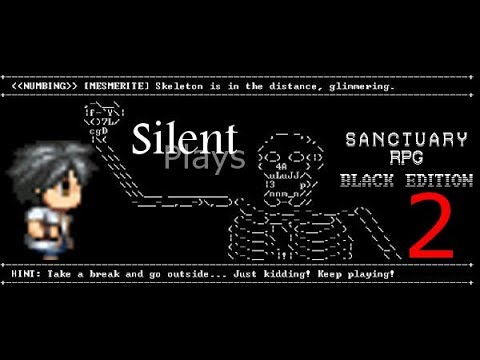 SanctuaryRPG (Black Edition) - Gameplay! |