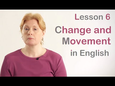 Change and Movement in English