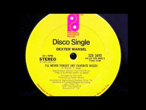 DEXTER WANSEL - I'll Never Forget (My Favourite Disco)