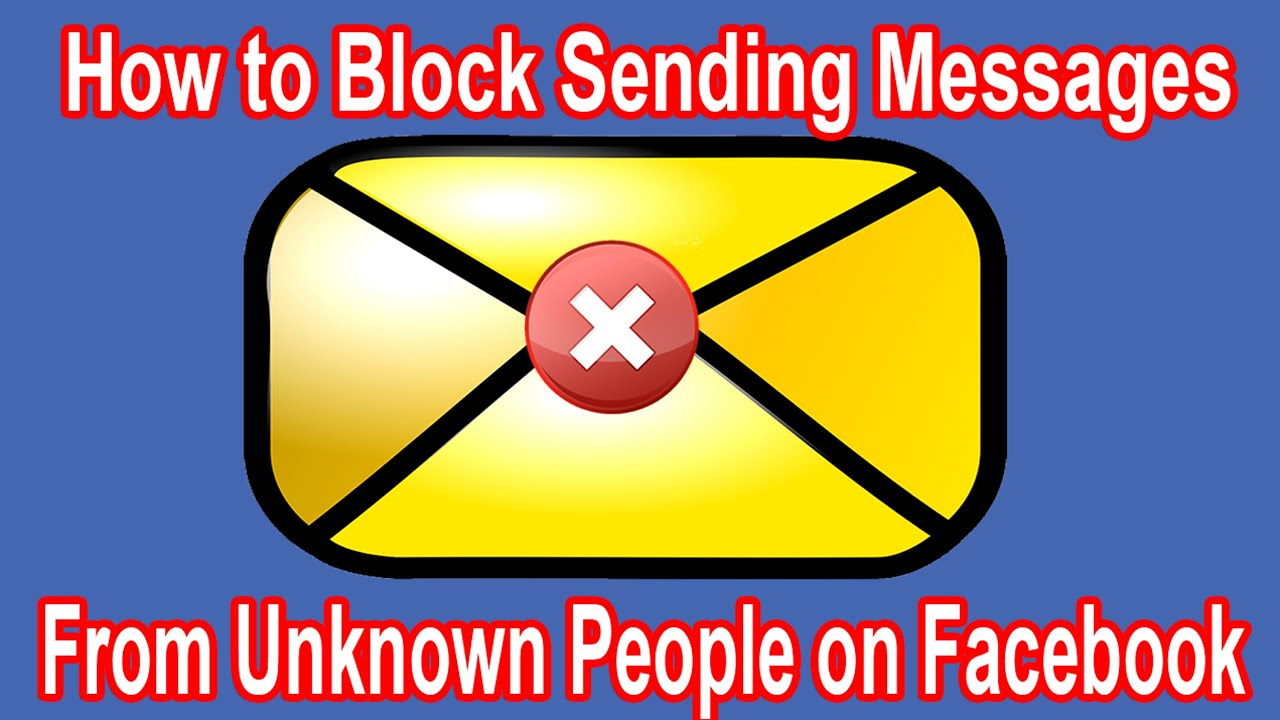 how to stop messages on facebook from unknown