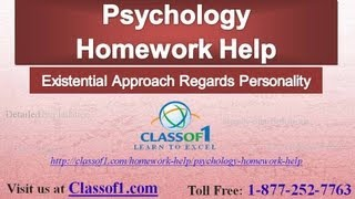 Existential Approach Regards Personality - Psychology Homework Help by Classof1.com
