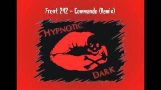 Front 242 - Commando (Remix)