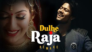 Dulhe Raja Remake | R Joy | Cover | Wedding Song 2020 | Peeche Baarati Aage Band Baja | Sanjay Dutt